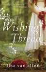 The Wishing Thread by Lisa Van Allen