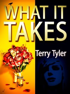 What It Takes by Terry Tyler