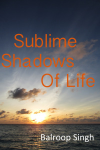 sublime shadows of life