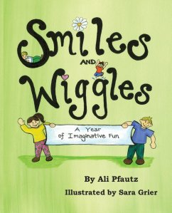 Smiles and Wiggles